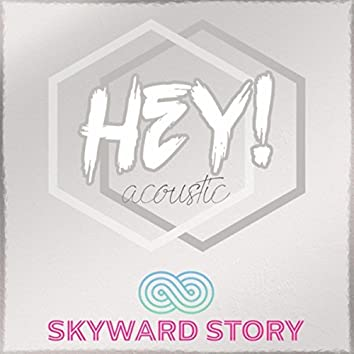 Hey! (Acoustic)