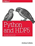 Python and HDF5: Unlocking Scientific Data