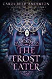 The Frost Eater (The Magic Eaters Trilogy)