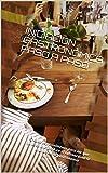INICIACIÓN GASTRONÓMICA PASO A PASO: Creado especialmente para los que quieren iniciarse en el extraordinario mundo de la gastronomía