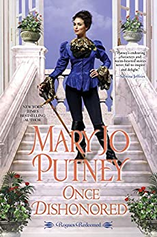 Once Dishonored: An Empowering & Thrilling Historical Regency Romance Book (Rogues Redeemed 5) by [Mary Jo Putney]