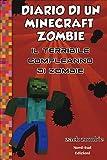 Diario di un Minecraft Zombie. Il terribile compleanno di Zombie (Vol. 9)