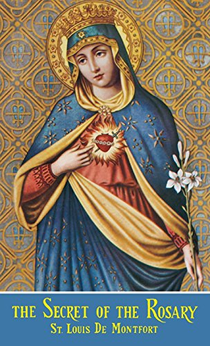The Secret Of The Rosary