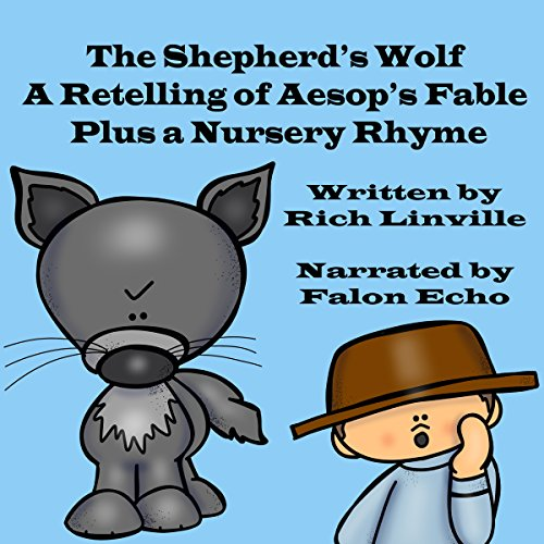 The Shepherd's Wolf: A Retelling of an Aesop Fable Plus a Nursery Rhyme cover art