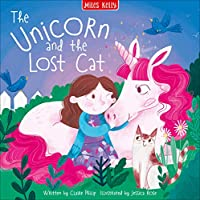 Unicorn Stories: The Unicorn and the Lost Cat