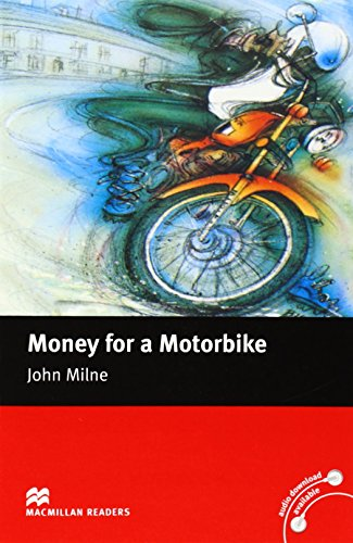 Macmillan Readers Money for a Motorbike Beginner Without CDの詳細を見る