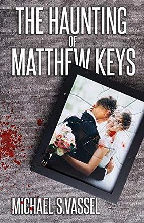 The Haunting of Matthew Keys