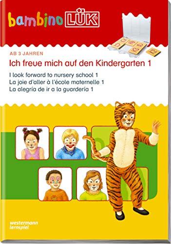 bambinoLÜK-Übungshefte: bambinoLÜK: 3 Jahre: Ich freue mich auf den Kindergarten 1