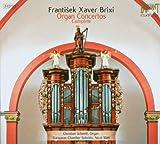 Brixi: Organ Concertos - Various