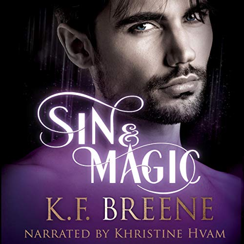Sin & Magic     Demigods of San Francisco Series, Book 2              By:                                                                                                                                 K.F. Breene                               Narrated by:                                                                                                                                 Khristine Hvam                      Length: 10 hrs and 1 min     15 ratings     Overall 4.9