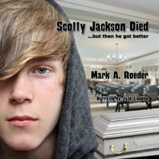 Scotty Jackson Died... But Then He Got Better cover art