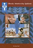 Diseases And Disabilities Caused By Weight Problems: The Overloaded Body (Obesity Modern Day Epidemic) - Jean Ford