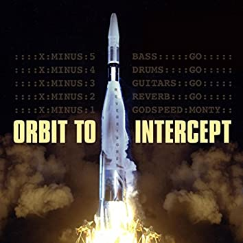 Orbit to Intercept