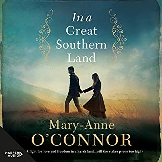 In a Great Southern Land                   By:                                                                                                                                 Mary-Anne O'Connor                               Narrated by:                                                                                                                                 Holly Robinson                      Length: 12 hrs and 51 mins     Not rated yet     Overall 0.0