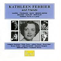 Kathleen Ferrier & Friends