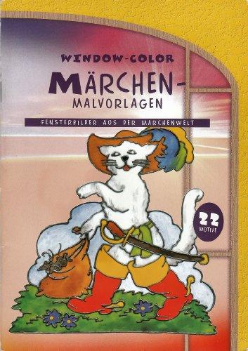 WINDOW-COLOR / MÄRCHEN-MALVORLAGEN / Fensterbilder aus der Märchenwelt / 22 Motive
