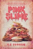 Pink Slime (English Edition)