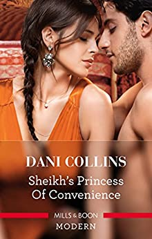 Sheikh's Princess Of Convenience (Bound to the Desert King Book 3) by [Dani Collins]