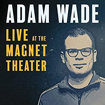Live at the Magnet Theater
