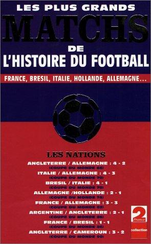 vente officielle dernière remise nouveau style et luxe Les nations : les plus grand matchs de football [Francia] [VHS]