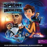 Spione Undercover. Das Original-Hörspiel zum Kinofilm Hörbuch