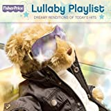 Lullaby Playlist by Fisher-Price