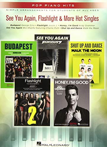 See You Again, Flashlight & More Hot Singles: Pop Piano Hits Series Simple Arrangements for Students of All Ages