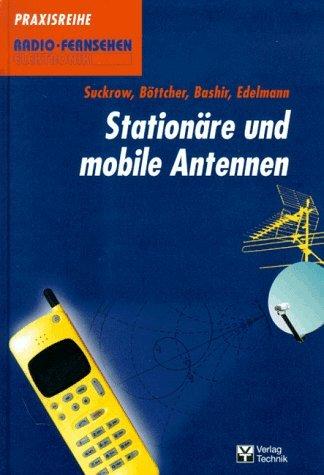 Stationäre und mobile Antennen