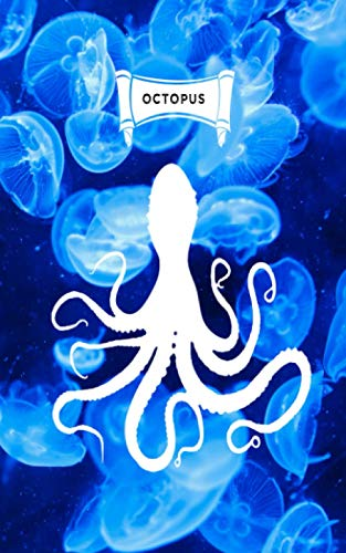 OCTOPUS: 6x9 blank lined diary for fans of octopuses & jellyfish