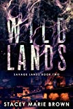 Wild Lands (Savage Lands Book 2)