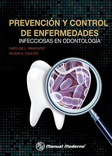 Prevención y control de enfermedades infecciosas en odontol