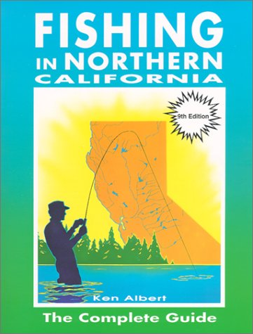 Fishing in Northern California: The Complete Guide
