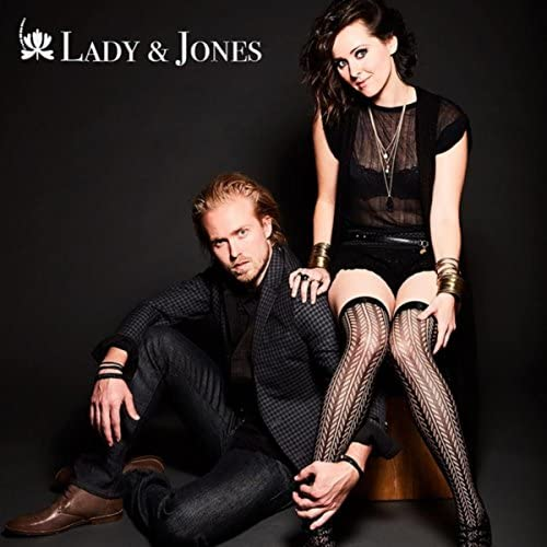 Lady & Jones