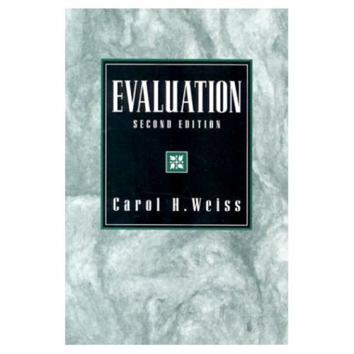 Compare Textbook Prices for Evaluation: Methods for Studying Programs and Policies 2nd Edition ISBN 9780133097252 by Weiss, Carol H.