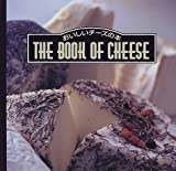THE BOOK OF CHEESE―おいしいチーズの本