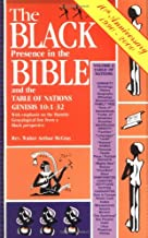 The Black Presence in the Bible and the Table of Nations: Genesis 10: 1-32