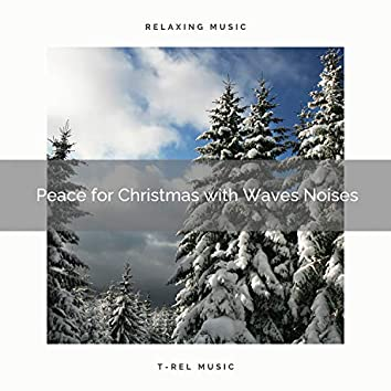 Peace for Christmas with Waves Noises