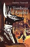 Les Feux d'Héphaïstos, Tome 2 : Le tombeau d'Anubis