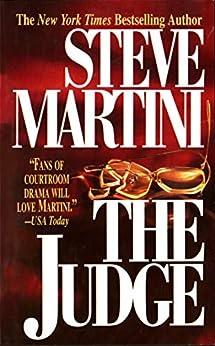 The Judge (Paul Madriani Novels Book 4) by [Steve Martini]