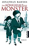 Das Königshaus der Monster: Roman (Piper Taschenbuch, Band 26750)