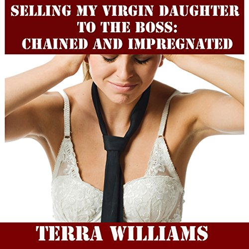Selling My Virgin Daughter to the Boss audiobook cover art