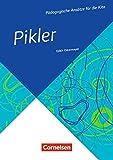 Pädagogische Ansätze für die Kita: Pikler (4. Auflage): Buch