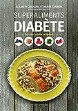 Superaliments diabète : Pour mieux contrôler sa glycémie