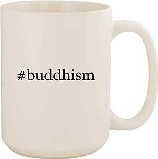 #buddhism - White Hashtag 15oz Ceramic Coffee Mug Cup
