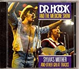 Songtexte von Dr. Hook - Sylvia's Mother and Other Great Tracks