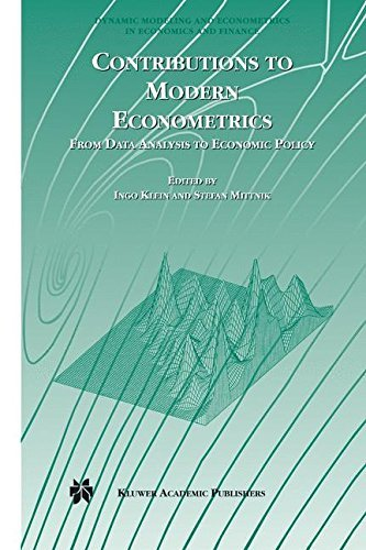 Contributions to Modern Econometrics: From Data Analysis to Economic Policy (Dynamic Modeling and Econometrics in Economics and Finance Book 4) (English Edition)