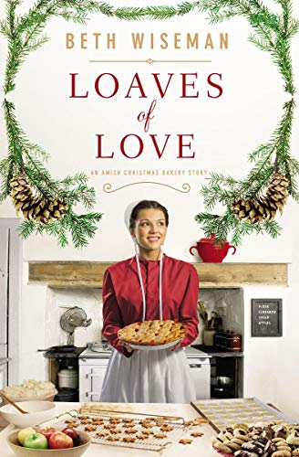 Loaves of Love: An Amish Christmas Bakery Story (English Edition)