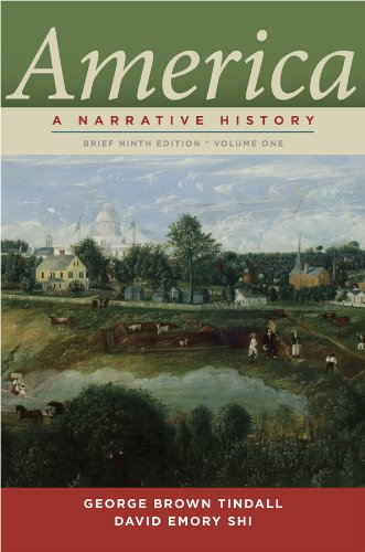America: A Narrative History (Brief Ninth Edition) (Vol. 1) -  Tindall, George Brown, 9th Edition, Paperback