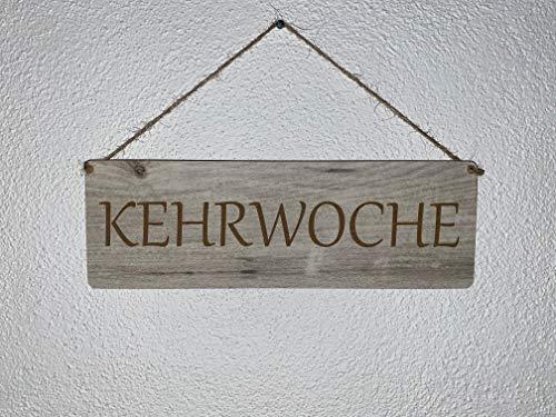 Türschild Deko schild Landhaus Vintage Shabby Retro Kehrwoche Dekoschild Bild Spruch Wandbild