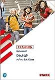 STARK Training Gymnasium - Deutsch Aufsatz 5./6. Klasse - Thorsten Zimmer